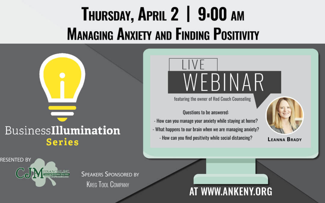 Webinar: Managing Anxiety & Finding Positivity